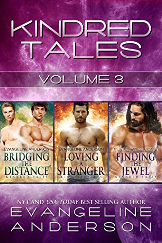 Kindred Tales Box Set Volume Three (Brides of the Kindred)