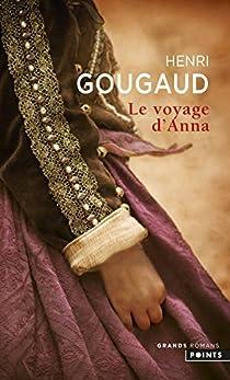 Le Voyage d'Anna par Gougaud