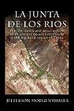 La Junta de los Rios, Jefferson Morgenthaler, 1932801103