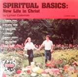 img - for SPIRITUAL BASICS: New Life in Christ (Leader's Guide) (Serendipity Group Bible Study) book / textbook / text book