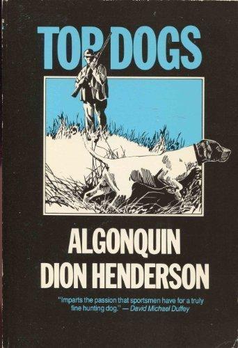 Top Dogs: Algonquin; Run Rainey Run