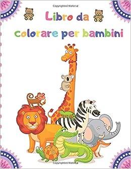 Libro Da Colorare Per Bambini 100 Animali Tra Cui Animali Da