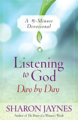 Listening to God Day by Day: A 15-Minute Devotional (English Edition)