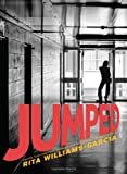 Jumped, Rita Williams-Garcia, 0060760915