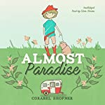 Almost Paradise | Corabel Shofner