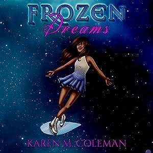 Frozen Dreams Audiobook
