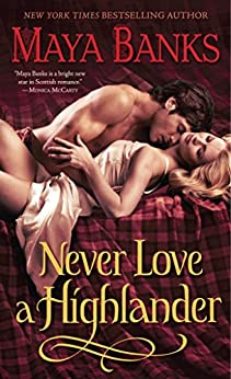 Never Love a Highlander (The McCabe Trilogy Book 3) by [Banks, Maya]