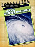 Graphing Weather and Climate, Chris Oxlade, 1432915428