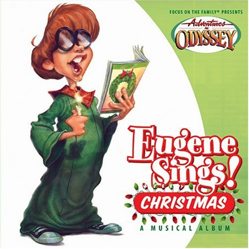 Eugene Sings! Christmas (Adventures in Odyssey Music) by Tyndale Entertainment