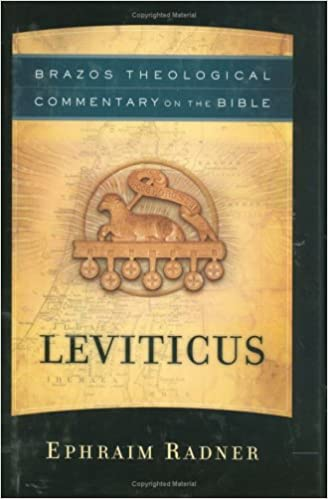 Leviticus brazos theological commentary on the bible ephraim leviticus brazos theological commentary on the bible ephraim radner 9781587430992 amazon books fandeluxe Image collections
