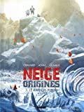 Neige Origines - Tome 03