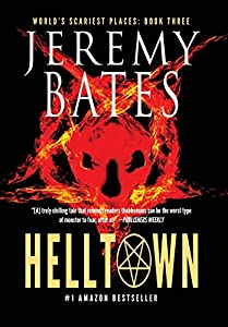 Helltown (3) (World's Scariest Places)