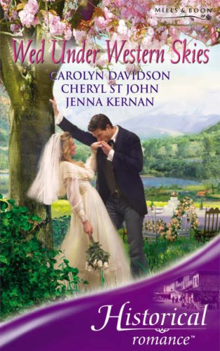 Wed Under Western Skies (Historical Romance)