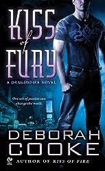 Kiss of Fury: A Dragonfire Novel (Dragonfire series Book 2)