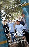 The Jack of All Trades: New Ideas for American Boys