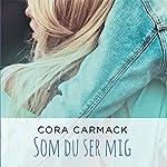 Som du ser mig (Losing It 3) | Cora Carmack