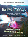 'Timeless Passage' Audio - Visual Meditation Session. Guided Imagery in Anaglyph 3D with Binaural Beat