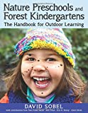 img - for Nature Preschools and Forest Kindergartens: The Handbook for Outdoor Learning book / textbook / text book