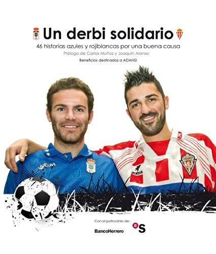 fan products of Un derbi solidario.46 historias azules y rojiblancas por una buena causa: Beneficios destinados a ADANSI (Spanish Edition)