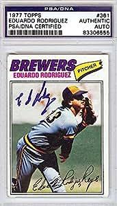 Eduardo Rodriguez Autographed/Hand Signed 1977 Topps Card PSA/DNA #83306555