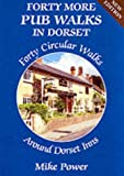 Forty More Pub Walks in Dorset