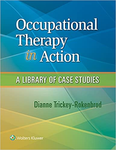 Occupational Therapy In Action A Library Of Case Studies