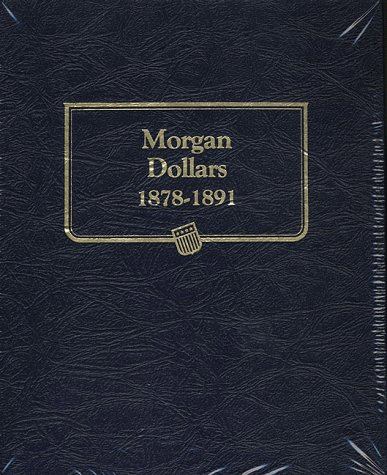 Morgan Dollars, 1878-1891 (Book 1)