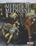 Medieval Medicine, Nicola Barber, 1410946436
