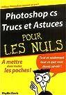 Photoshop CS Trucs et astuces par Davis