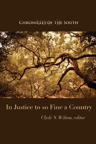 Read Online Chronicles of the South: In Justice to So Fine a Country ebook