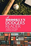 A Brooklyn Dodgers Reader, Andrew Paul, 078641913X