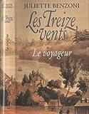"""Afficher """"Les Treize vents. n° 1 Le voyageur"""""""