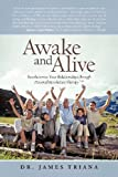 Awake and Alive, James Triana, 1475958188