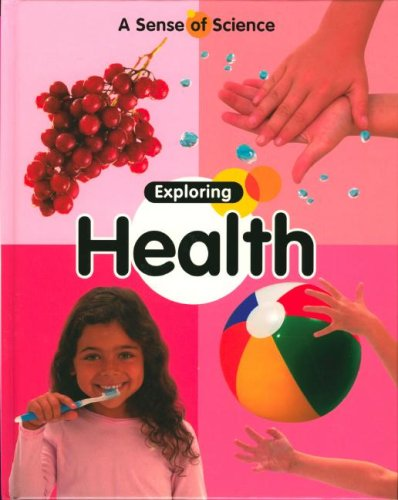 Download Exploring Health (Sense of Science) PDF