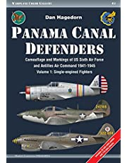 Panama Canal Defenders - Camouflage and Markings of Us Sixth Air Force and Antilles Air Command 1941-1945: Volume 1: Single-Engined Fighters