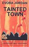 Tainted Town, Evora Jordan, 0972507159