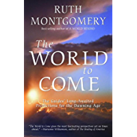 The World to Come: The Guides' Long-Awaited Predictions for the Dawning Age (English Edition)