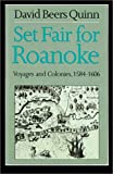 Set Fair for Roanoke, David Beers Quinn, 0807841234