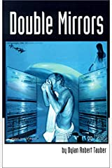 Double Mirrors (Double Mirrors Anthology) Paperback