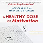 A Healthy Dose of Motivation: 'The Aladdin Factor' and 'Dare to Win' | Jack Canfield,Mark Victor Hansen