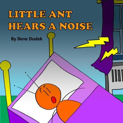 Little Ant Hears a Noise