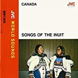 Songs of the Inuit