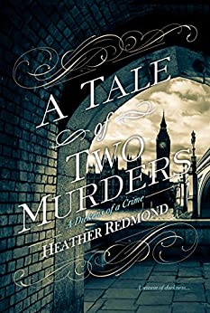A Tale of Two Murders (A Dickens of a Crime) by [Redmond, Heather]