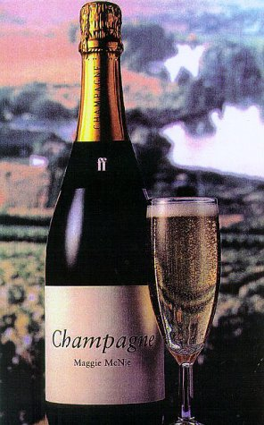 Champagne (Classic Wine (Classic Champagne Collection)