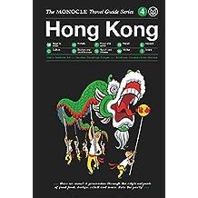 Hong Kong: Monocle Travel Guide