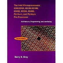 The Intel Microprocessors: 8086/8088, 80186/80188, 80286, 80386, 80486, Pentium, and Pentium Pro Processor