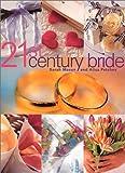 21st Century Bride, Ailsa Petchey and Sarah J. Mason, 0316856843