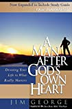 A Man after God's Own Heart, Jim George, 0736922962