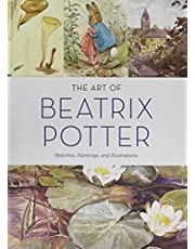 The Art of Beatrix Potter: Sketches, Paintings, and Illustrations