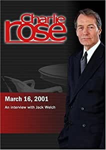 Charlie Rose with Jack Welch (March 16, 2001)